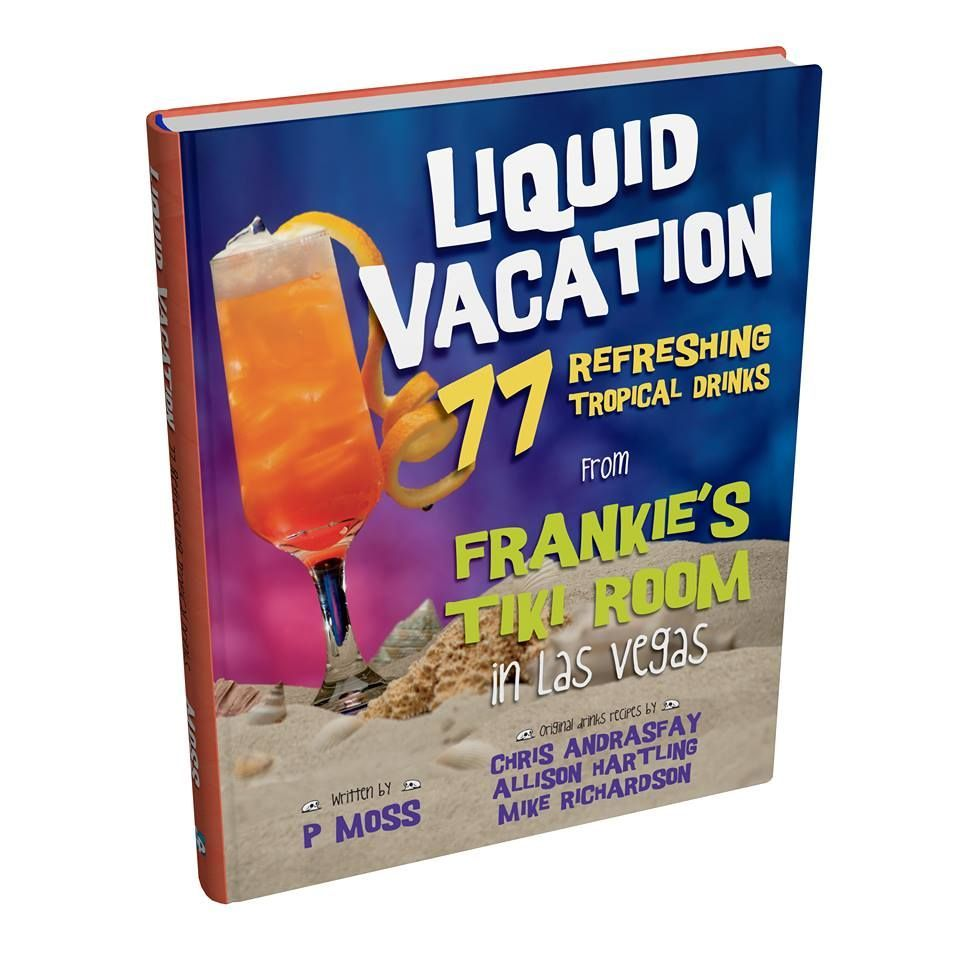 frankies-tiki-room-merchandise-liquid-vacation-book